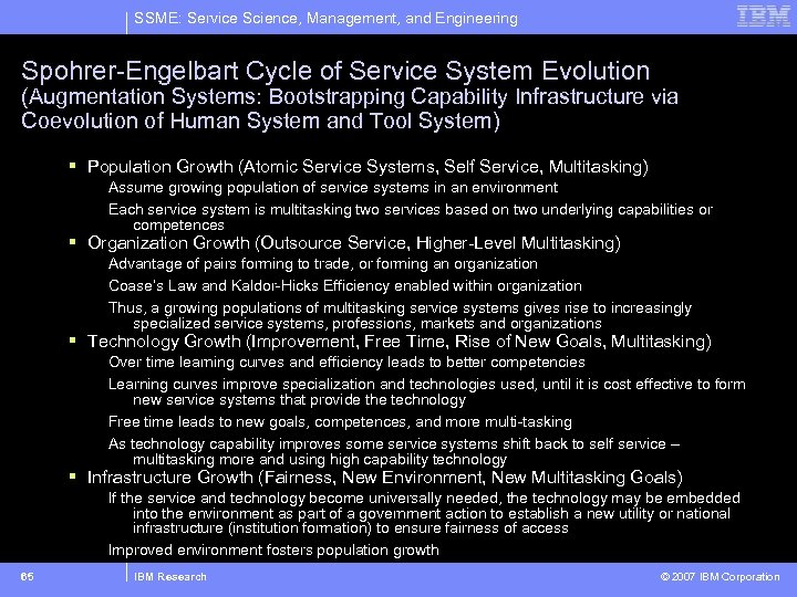 SSME: Service Science, Management, and Engineering Spohrer-Engelbart Cycle of Service System Evolution (Augmentation Systems: