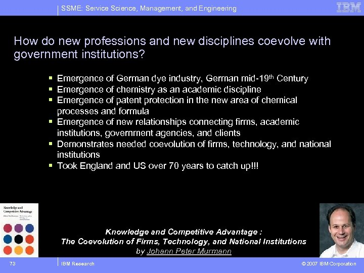 SSME: Service Science, Management, and Engineering How do new professions and new disciplines coevolve