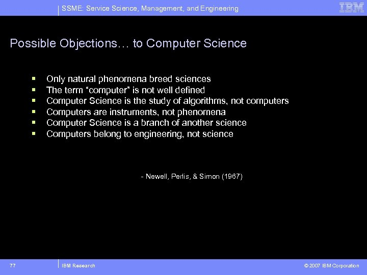 SSME: Service Science, Management, and Engineering Possible Objections… to Computer Science § § §