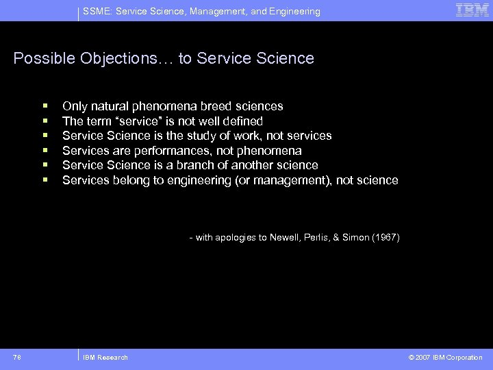 SSME: Service Science, Management, and Engineering Possible Objections… to Service Science § § §