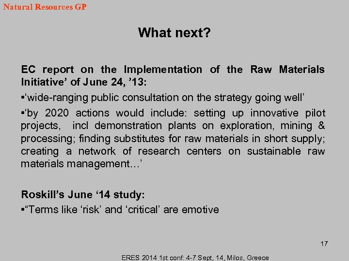 Natural Resources GP What next? EC report on the Implementation of the Raw Materials