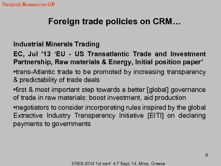 Natural Resources GP Foreign trade policies on CRM… Industrial Minerals Trading EC, Jul '