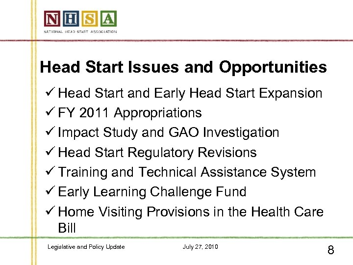 Head Start Issues and Opportunities ü Head Start and Early Head Start Expansion ü