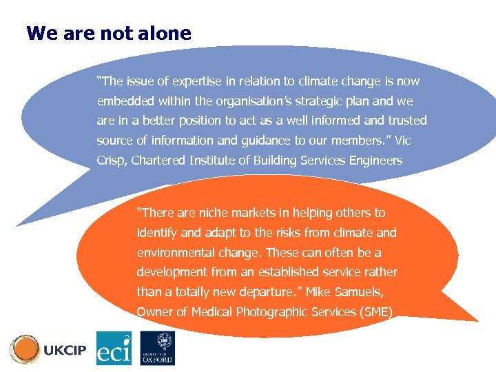 "We are not alone ""The issue of expertise in relation to climate change is"
