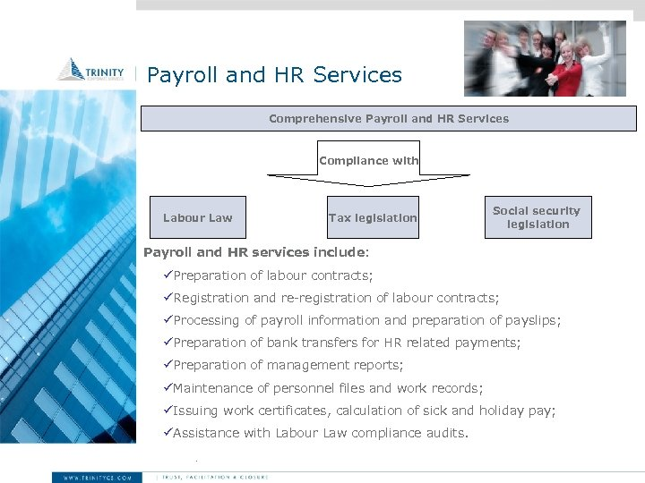 Payroll and HR Services Comprehensive Payroll and HR Services Compliance with Labour Law Tax