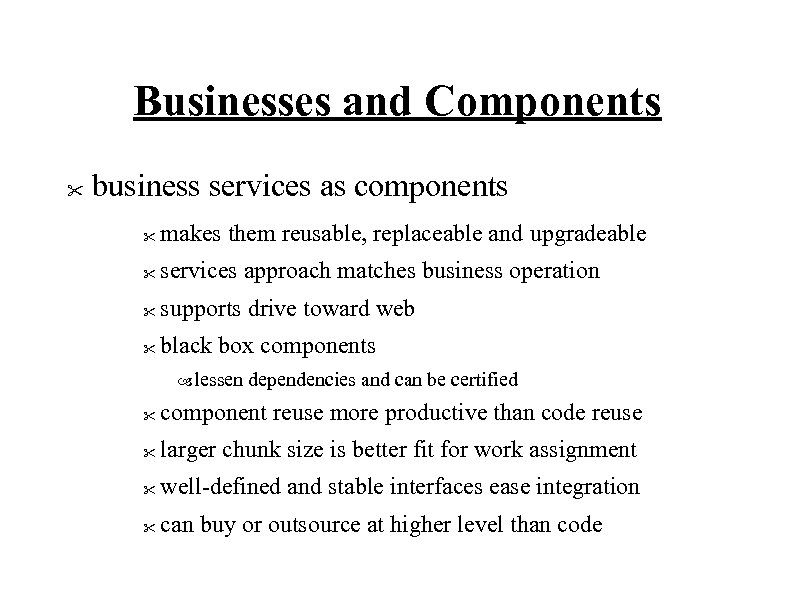 Businesses and Components