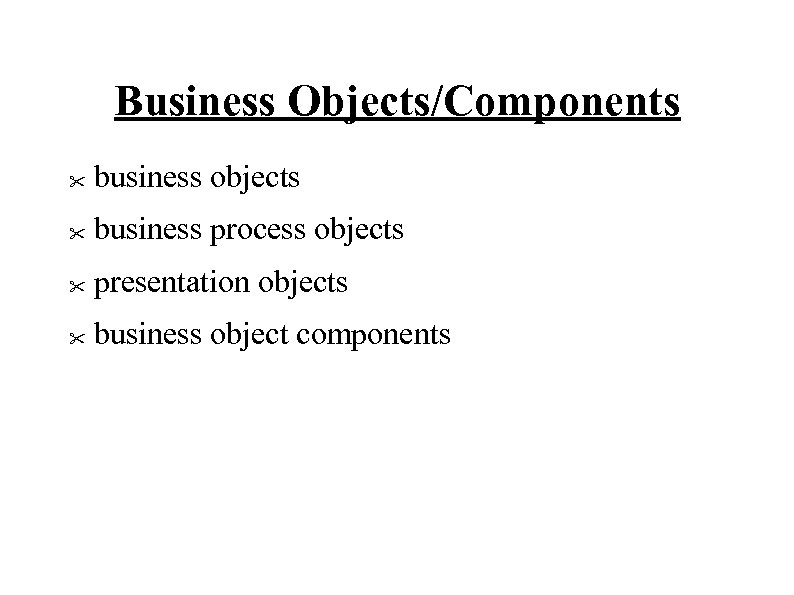 Business Objects/Components