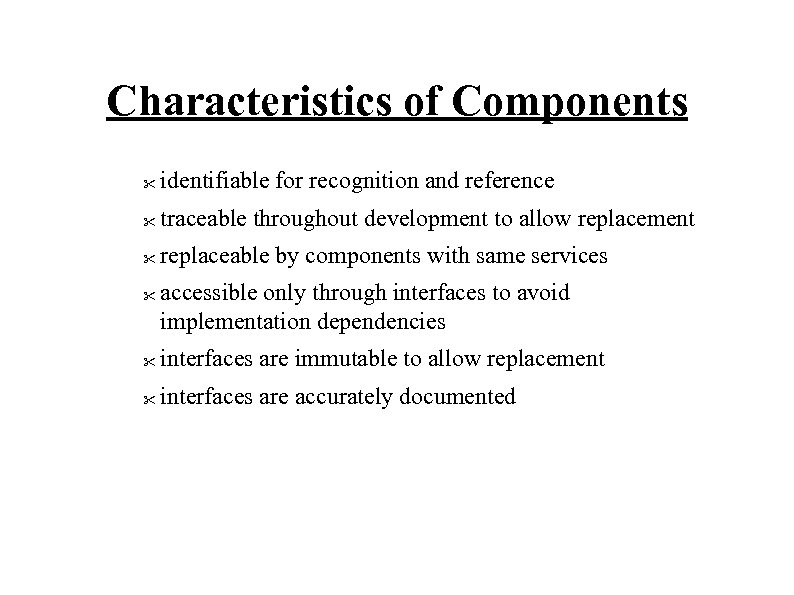 Characteristics of Components