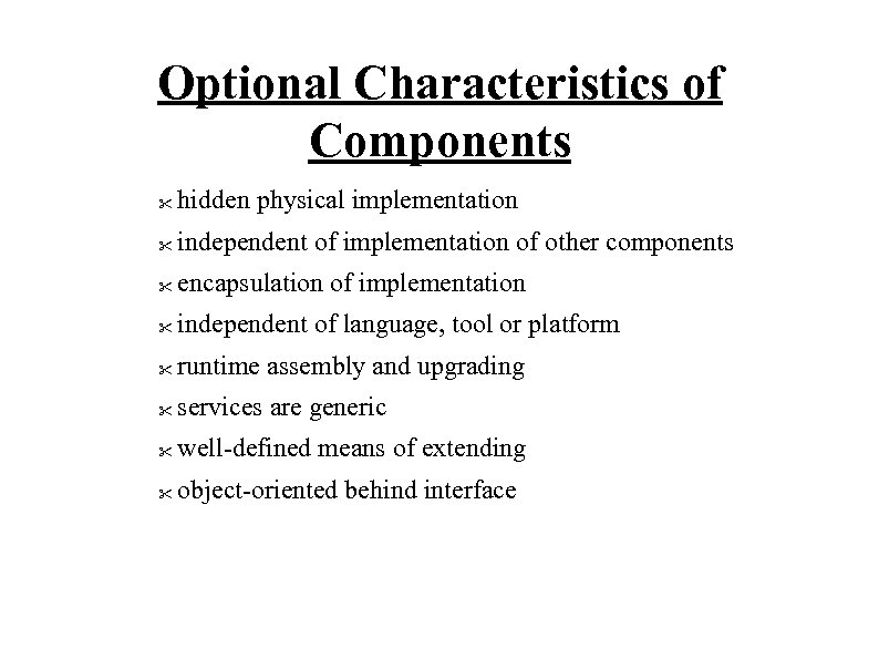 Optional Characteristics of Components