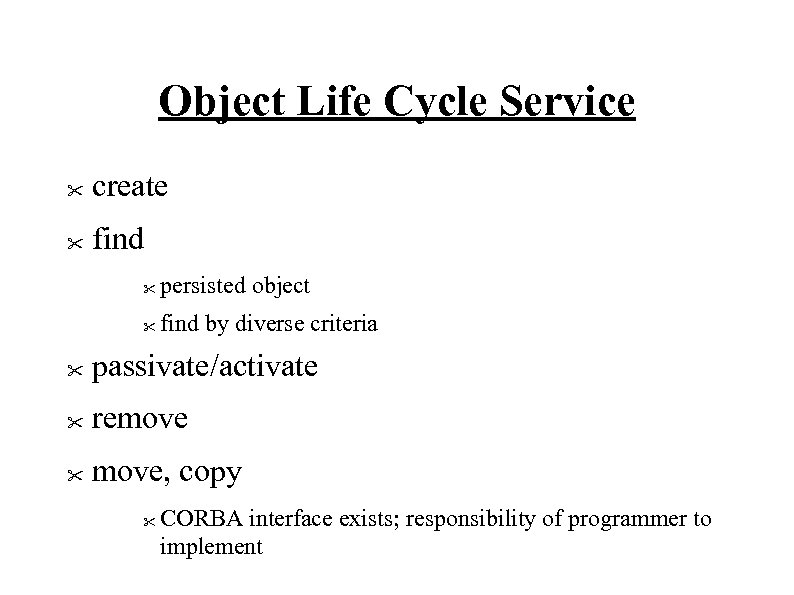 Object Life Cycle Service