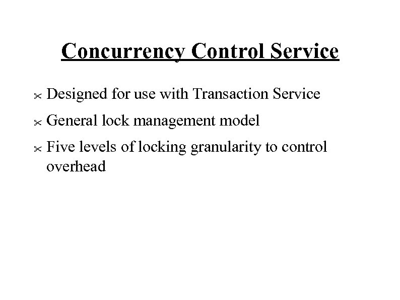Concurrency Control Service