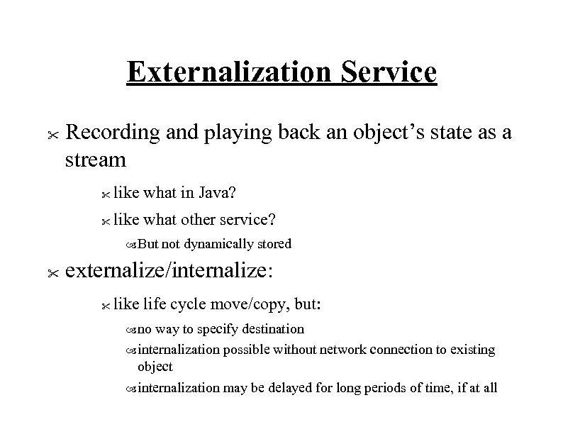 Externalization Service