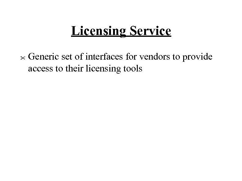 Licensing Service