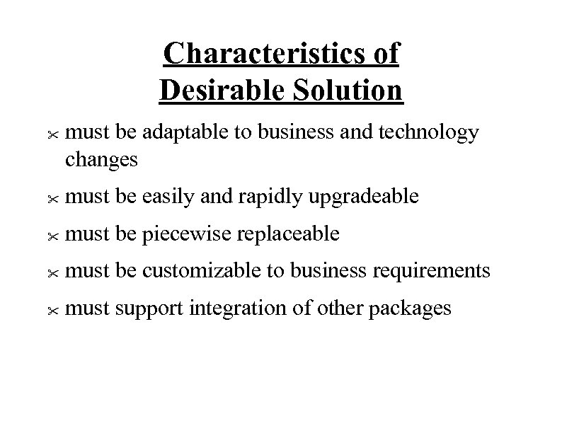 Characteristics of Desirable Solution
