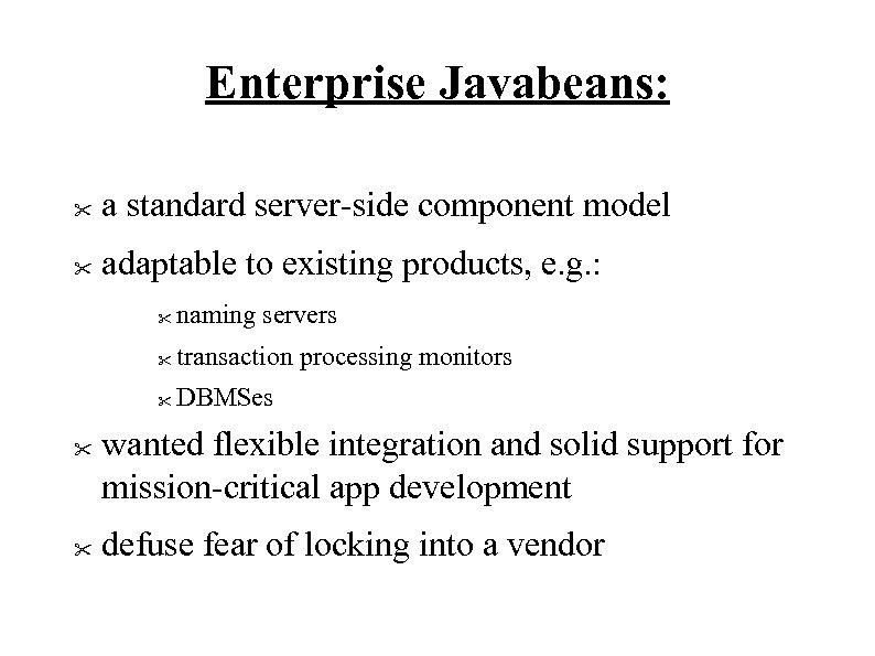 Enterprise Javabeans: