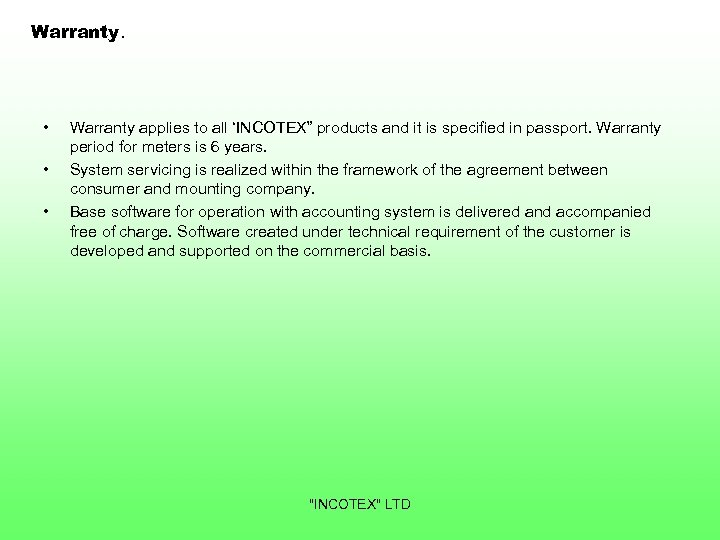 "Warranty. • • • Warranty applies to all 'INCOTEX"" products and it is specified"