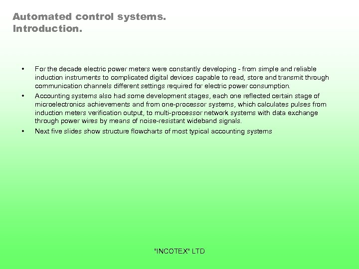 Automated control systems. Introduction. • • • For the decade electric power meters were