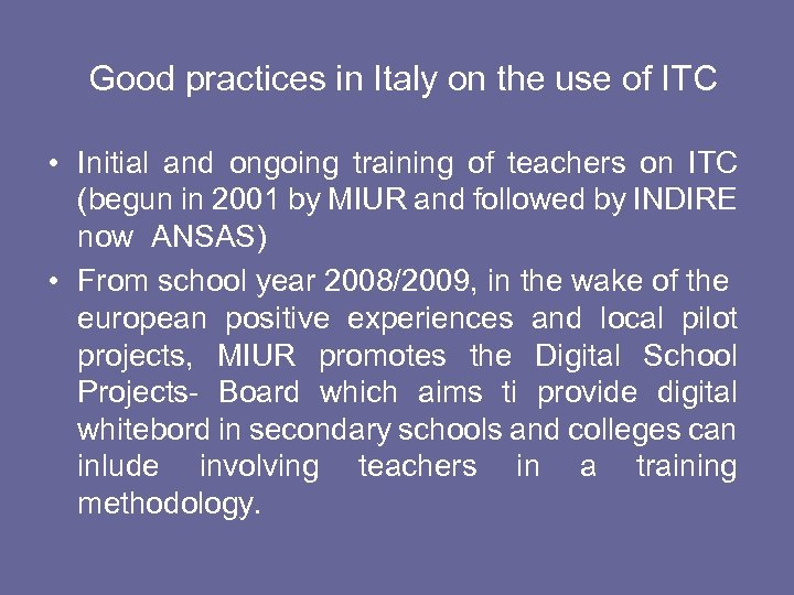 Good practices in Italy on the use of ITC • Initial and ongoing training