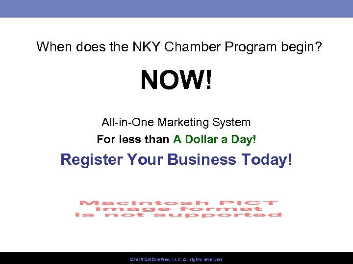 When does the NKY Chamber Program begin? NOW! All-in-One Marketing System For less than