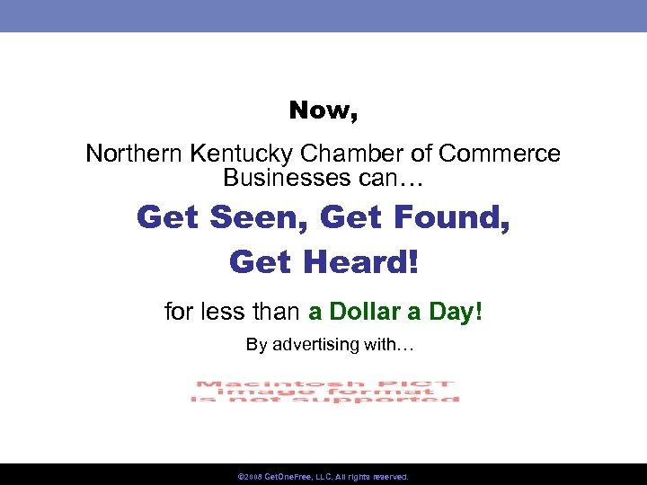 Now, Northern Kentucky Chamber of Commerce Businesses can… Get Seen, Get Found, Get Heard!