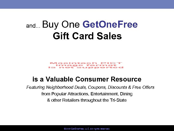 and. . . Buy One Get. One. Free Gift Card Sales is a Valuable