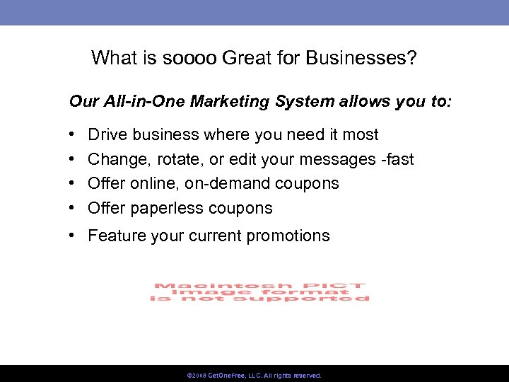 What is soooo Great for Businesses? Our All-in-One Marketing System allows you to: •