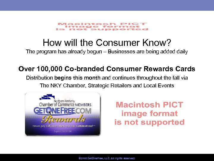 How will the Consumer Know? The program has already begun – Businesses are being