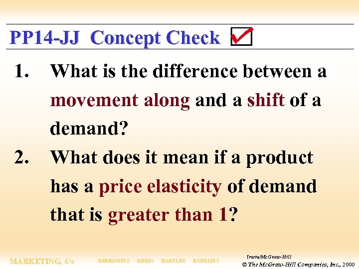 PP 14 -JJ Concept Check 1. 2. What is the difference between a movement