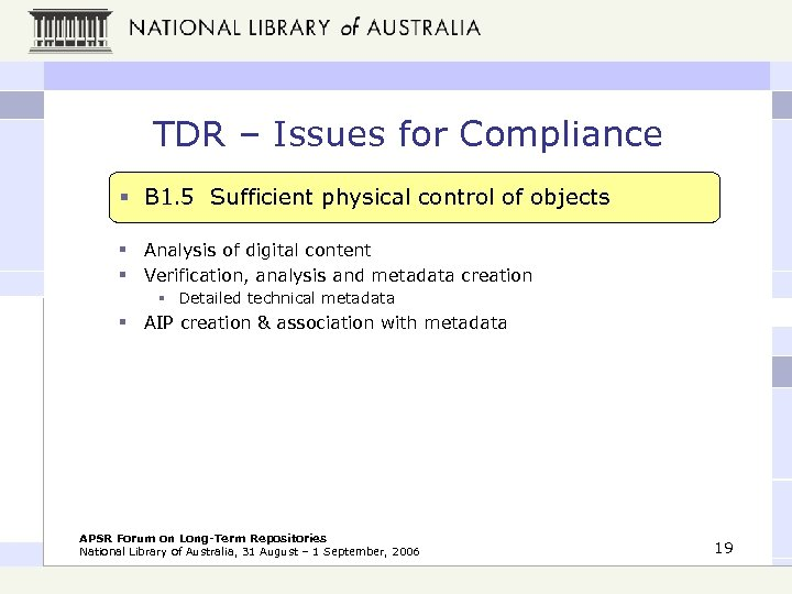 TDR – Issues for Compliance § B 1. 5 Sufficient physical control of objects