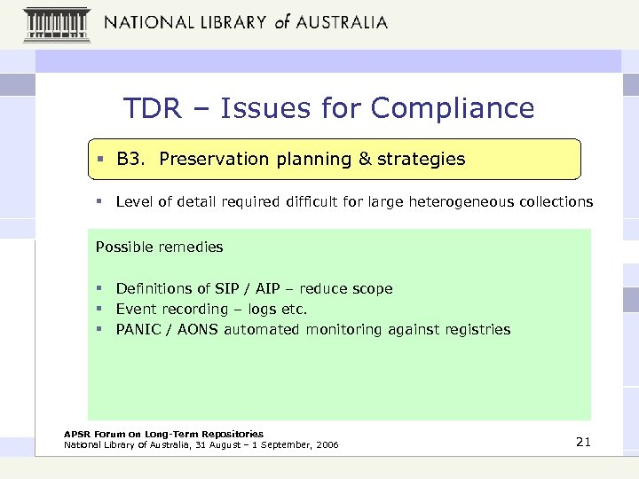 TDR – Issues for Compliance § B 3. Preservation planning & strategies § Level