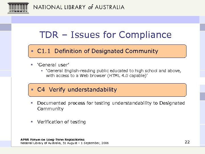 TDR – Issues for Compliance § C 1. 1 Definition of Designated Community §