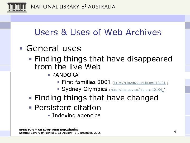 Users & Uses of Web Archives § General uses § Finding things that have