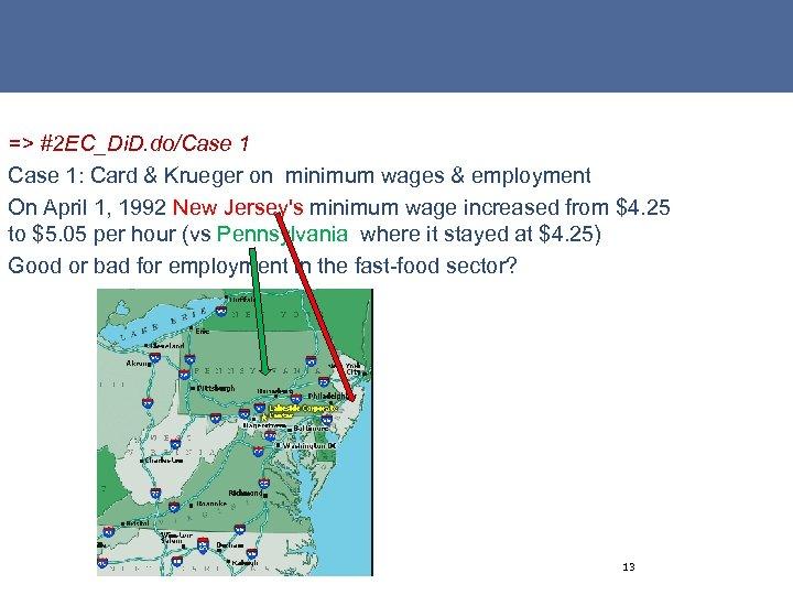=> #2 EC_Di. D. do/Case 1: Card & Krueger on minimum wages & employment