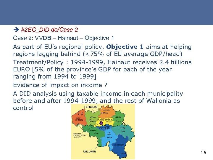è #2 EC_DID. do/Case 2: VVDB – Hainaut – Objective 1 As part of