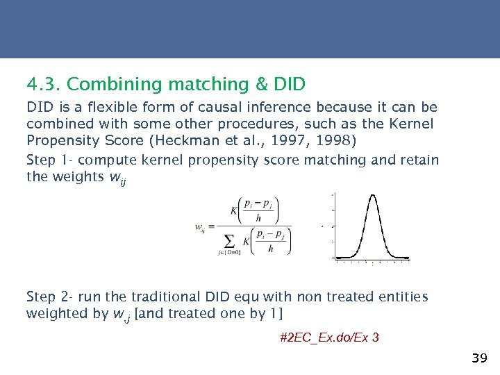 4. 3. Combining matching & DID is a flexible form of causal inference because