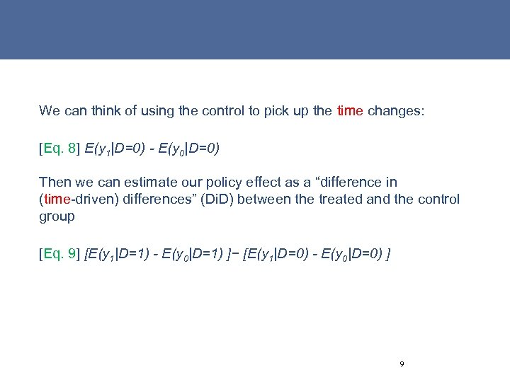 We can think of using the control to pick up the time changes: [Eq.