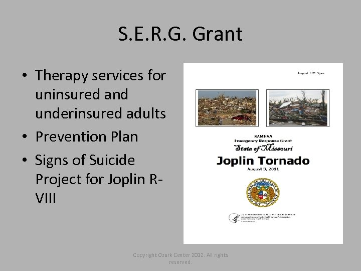 S. E. R. G. Grant • Therapy services for uninsured and underinsured adults •
