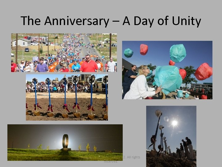 The Anniversary – A Day of Unity Copyright Ozark Center 2012. All rights reserved.