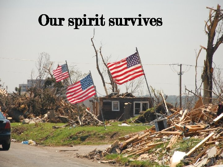 Our spirit survives Copyright Ozark Center 2012. All rights reserved.
