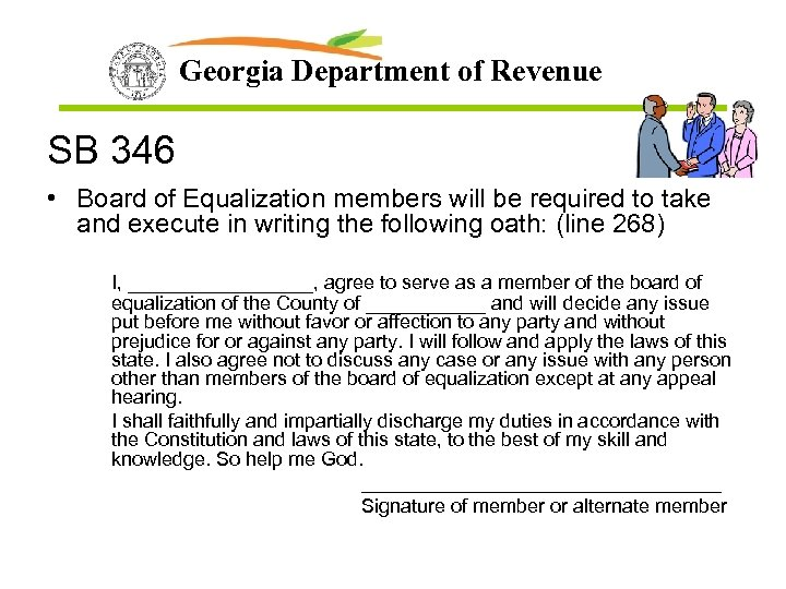 Georgia Department of Revenue SB 346 • Board of Equalization members will be required