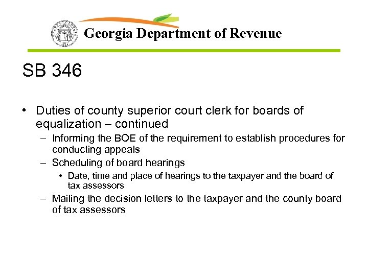 Georgia Department of Revenue SB 346 • Duties of county superior court clerk for