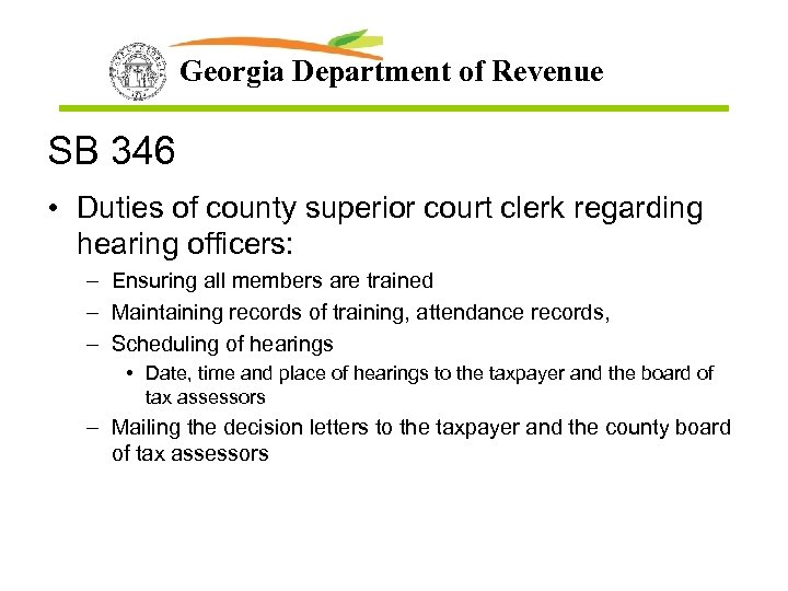 Georgia Department of Revenue SB 346 • Duties of county superior court clerk regarding