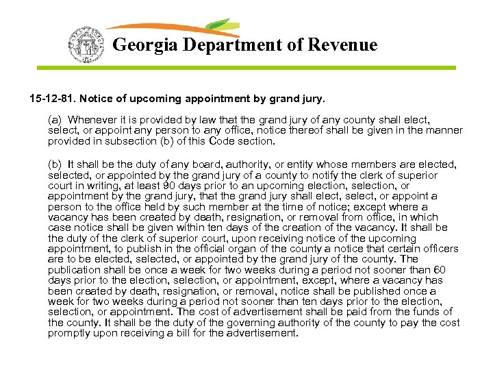 Georgia Department of Revenue 15 -12 -81. Notice of upcoming appointment by grand jury.