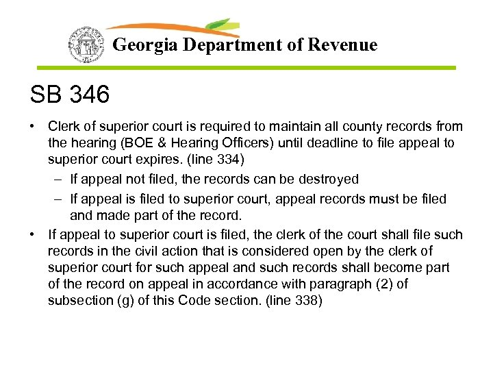 Georgia Department of Revenue SB 346 • Clerk of superior court is required to