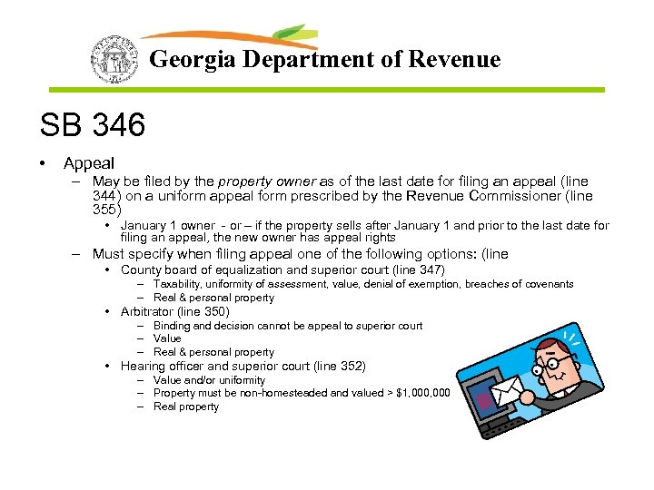 Georgia Department of Revenue SB 346 • Appeal – May be filed by the