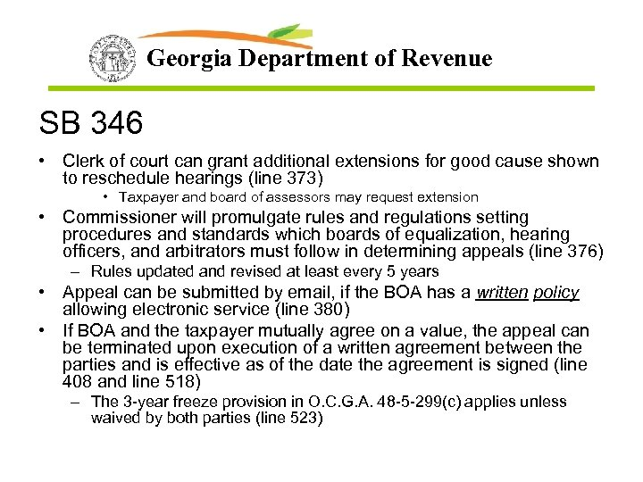 Georgia Department of Revenue SB 346 • Clerk of court can grant additional extensions