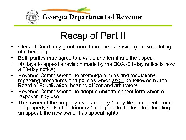 Georgia Department of Revenue Recap of Part II • Clerk of Court may grant