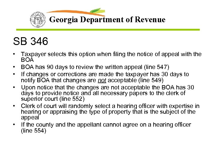 Georgia Department of Revenue SB 346 • Taxpayer selects this option when filing the