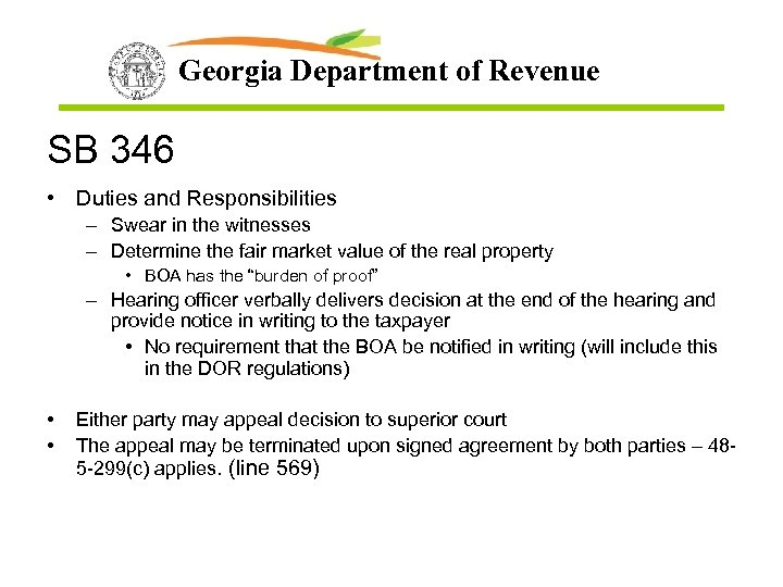 Georgia Department of Revenue SB 346 • Duties and Responsibilities – Swear in the