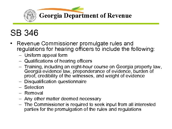 Georgia Department of Revenue SB 346 • Revenue Commissioner promulgate rules and regulations for